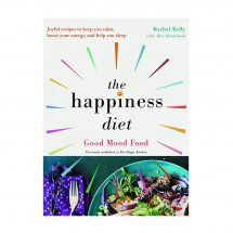 The Happiness Diet Good mood food paperback by Rachel Kelly