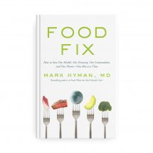 Food Fix 400 page Book by Dr. Mark Hyman, MD How to Save Our Health One Bite at a Time